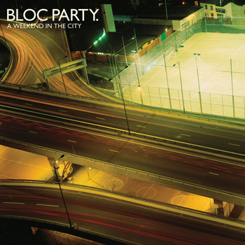 Bloc Party - A Weekend In The City (Re-release)