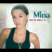 Mina - How The Angels Fly