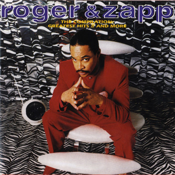 Roger & Zapp - The Compilation: Greatest Hits II & More