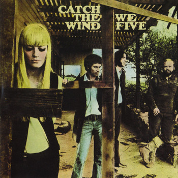 We Five - Catch The Wind
