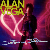 Alan Vega - Saturn Strip