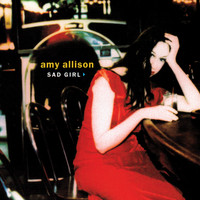 Amy Allison - Sad Girl