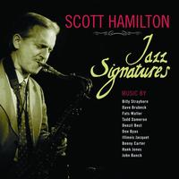 Scott Hamilton - Jazz Signatures