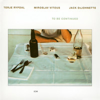Miroslav Vitous - To Be Continued