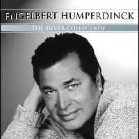 Engelbert Humperdinck - Silver Collection