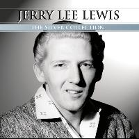 Jerry Lee Lewis - Silver Collection