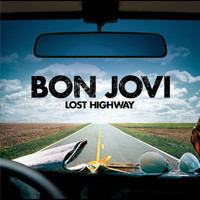 Bon Jovi - Lost Highway (Int'l 2Trk)