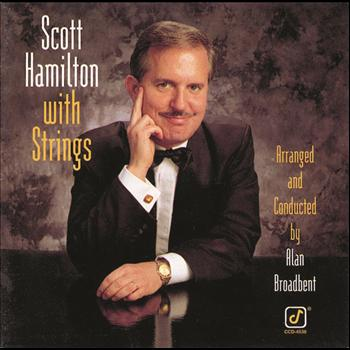 Scott Hamilton - Scott Hamilton With Strings