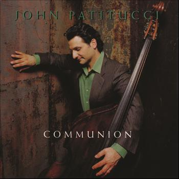 John Patitucci - Communion