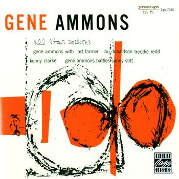 Gene Ammons - All Star Sessions With Sonny Stitt (Remastered)