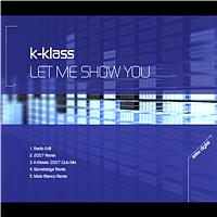 K-Klass - Let Me Show You