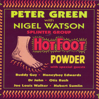 Peter Green Splinter Group - Hot Foot Powder