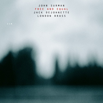 John Surman - Free And Equal