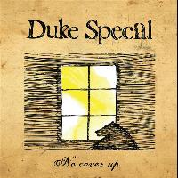 Duke Special - No Cover Up