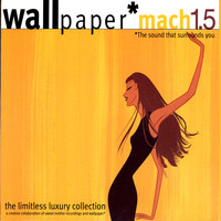 Various Artists - Sweet Mother Records - Wallpaper Mach 1.5-Limitless Luxury