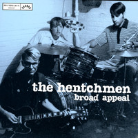 The Hentchmen - Broad Appeal