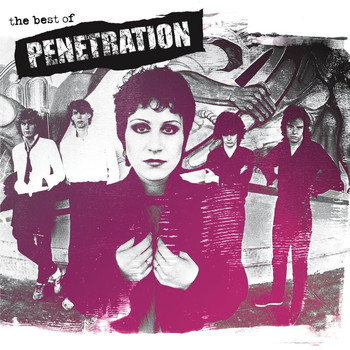 Penetration - The Best Of Penetration