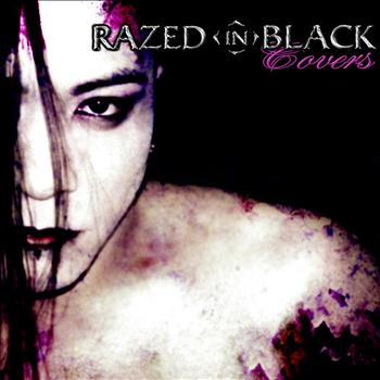 Razed in Black - Covers
