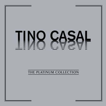 Tino Casal - The Platinum Collection: Tino Casal