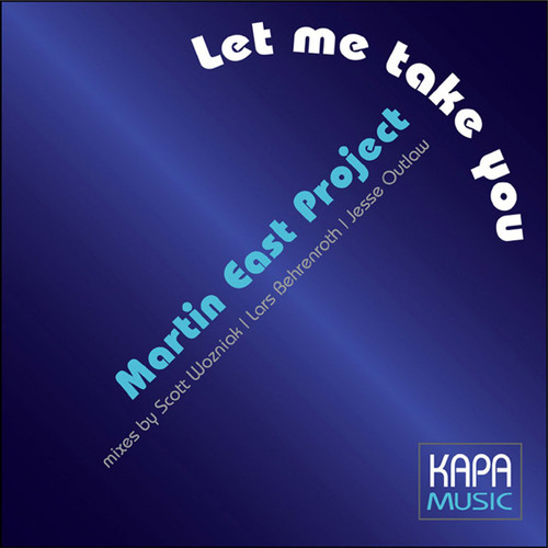 Martin East Project MP3 Album Let me take you