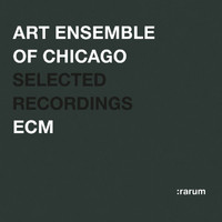 Art Ensemble Of Chicago - Selected Recordings