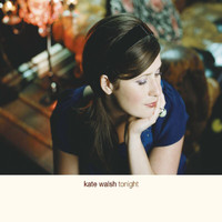Kate Walsh - Tonight