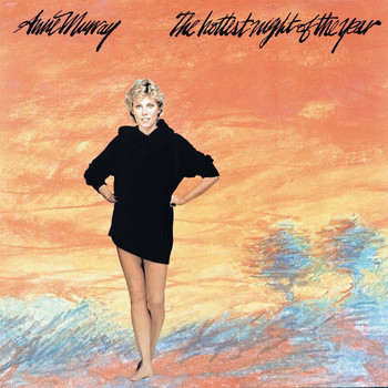 Anne Murray - Hottest Night Of The Year