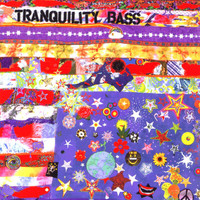 Tranquility Bass - Let The Freak Flag Fly
