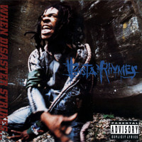 Busta Rhymes - When Disaster Strikes (Explicit)