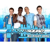 Blazin Squad - All Night Long