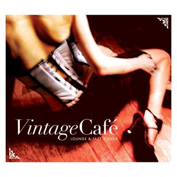 Various Artists - Vintage Café - Lounge & Jazz Blends