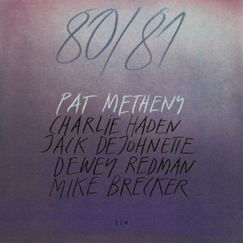 Pat Metheny - 80/81