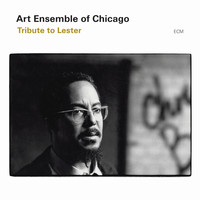 Art Ensemble Of Chicago - Tribute To Lester