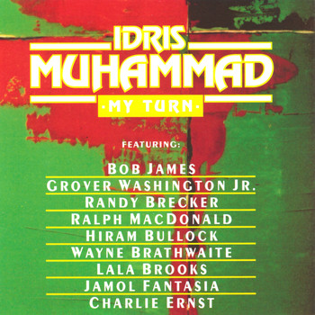 Idris Muhammad - My Turn