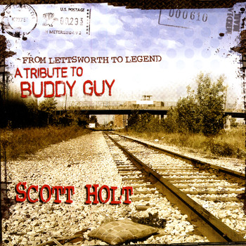 Scott Holt - From Lettsworth To Legend: A Tribute To Buddy Guy
