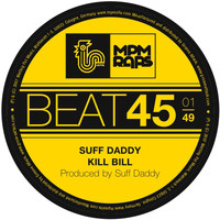 Suff Daddy - Kill Bill (Explicit)
