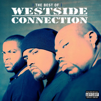 Westside Connection - The Best Of Westside Connection (Explicit)