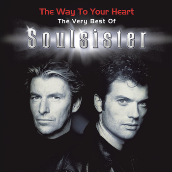 Soulsister - The Way To Your Heart - The very best of