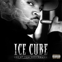 Ice Cube - At Tha Movies (Explicit)