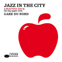 Gare du Nord - Jazz In The City