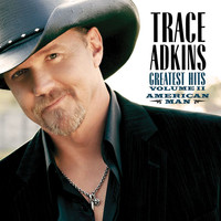 Trace Adkins - American Man: Greatest Hits Volume II