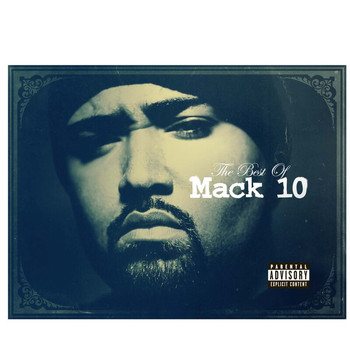 Mack 10 - Best Of Mack 10 (Explicit)