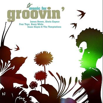 Various Artists - Music For Groovin'