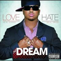 The-Dream - Lovehate (Explicit Version)