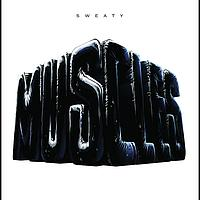 Muscles - Sweaty (Shazam Remix)