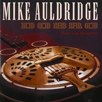 Mike Auldridge - Dobro / Blues And Bluegrass