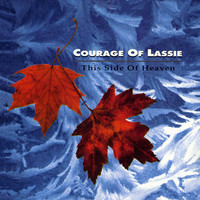 Courage of Lassie - This Side of Heaven
