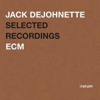 Jack DeJohnette - Selected Recordings