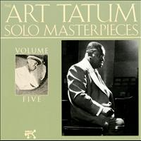 Art Tatum - The Art Tatum Solo Masterpieces, Vol. 5