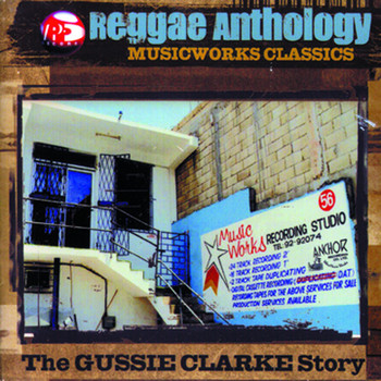 Reggae Anthology: Music Works Classics - Reggae Anthology: Music Works Classics